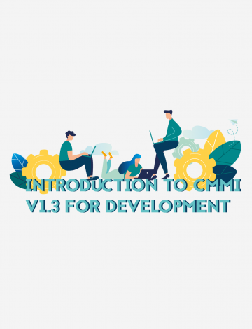 Introduction to CMMI® v1.3 for Development