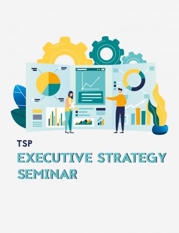 TSP Executive Strategy Seminar
