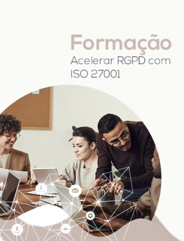 Acelerar RGPD com ISO 27001