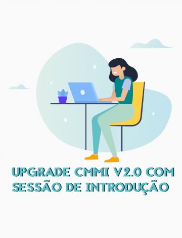 Upgrade CMMI® V2.0 com Sessão de Introdução